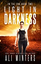 Light In Darkness (In The End duology Book 2)