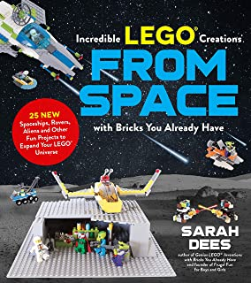 Incredible Lego (R) Creations from Space with Bricks