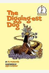The Digging-Est Dog Hardcover