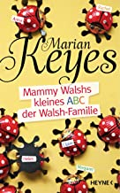 Mammy Walshs kleines ABC der Walsh Familie (German Edition)