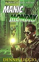 Manic Monday: (Dane Monday 1)