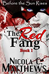 The Red Fang (Before the Sun Rises Series Book 1) Kindle Edition