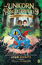 The Creature of the Pines (The Unicorn Rescue Society)