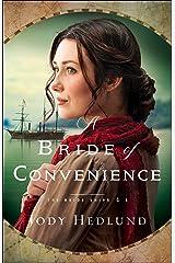 A Bride of Convenience (The Bride Ships Book #3) Kindle Edition