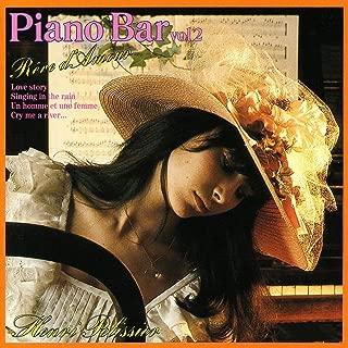 Piano-Bar Vol. 2 : Dream About Love / Rêve D'Amour