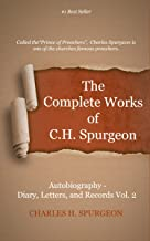 The Complete Works of Charles Spurgeon: Volume 67, Autobiography Diary, Letters, and Records Volume 2