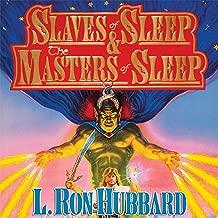 'Slaves of Sleep' and 'The Masters of Sleep'