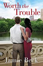 Worth the Trouble (St. James Book 2)