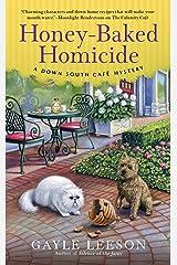 Honey-Baked Homicide (A Down South Café Mystery Book 3) Kindle Edition