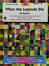 When the Legends Die - Teacher Guide by Novel Units