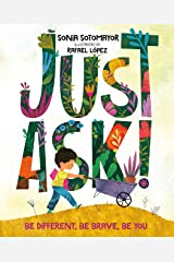 Just Ask!: Be Different, Be Brave, Be You Kindle Edition