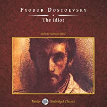 The Idiot [Tantor]