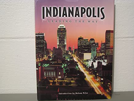 Indianapolis: Leading the Way