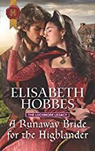 A Runaway Bride for the Highlander (The Lochmore Legacy Book 3)