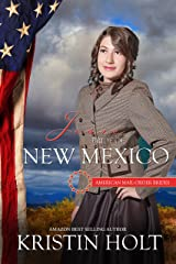 Josie: Bride of New Mexico (American Mail-Order Brides Series Book 47) Kindle Edition