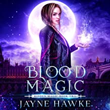 Blood Magic: Hidden Magic, Book 2