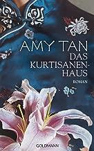 Das Kurtisanenhaus: Roman (German Edition)