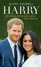 Harry - Ein Leben zwischen Liebe und Verlust: Biografie (German Edition)