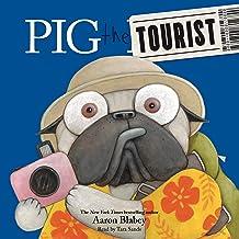 Pig the Tourist: Pig the Pug