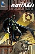 Elseworlds: Batman Vol. 1 (DC Elseworlds)