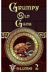 Grumpy Old Gods: Volume 2 Kindle Edition