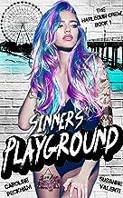Sinners' Playground (The Harlequin Crew Book 1)
