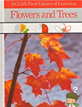 Flowers & Trees (Child's First Library of Learning)
