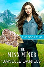 The Minx Miner: A Miners to Millionaires Story (The Book Club 5)