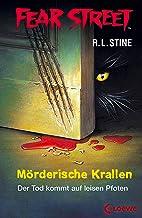 Fear Street 50 - Mörderische Krallen: Die Buchvorlage zur Horrorfilmreihe auf Netflix (German Edition)