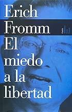 El miedo a la Libertad (Spanish Edition)