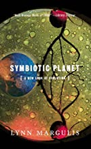 Symbiotic Planet: A New Look At Evolution (Science Masters Series)