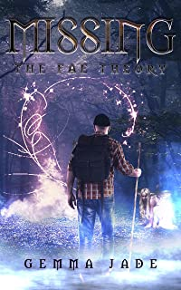 Missing: The Fae Theory