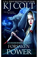 Forsaken Power (The Healers of Meligna Book 4) Kindle Edition