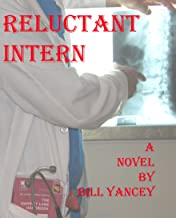 Reluctant Intern: Nightmare in The County Hospital