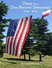 Diary of a Des Moines Democrat