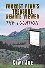 Forrest Fenn's Treasure Remote Viewed: The Location