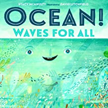 Ocean! Waves for All: Our Universe, Book 4