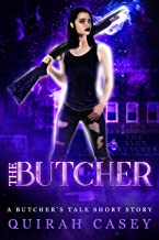 The Butcher: A Butcher's Tale Short Story (The Butcher's Tale)