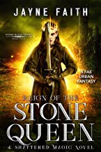 Reign of the Stone Queen: A Fae Urban Fantasy (Stone Blood Series Book 4)