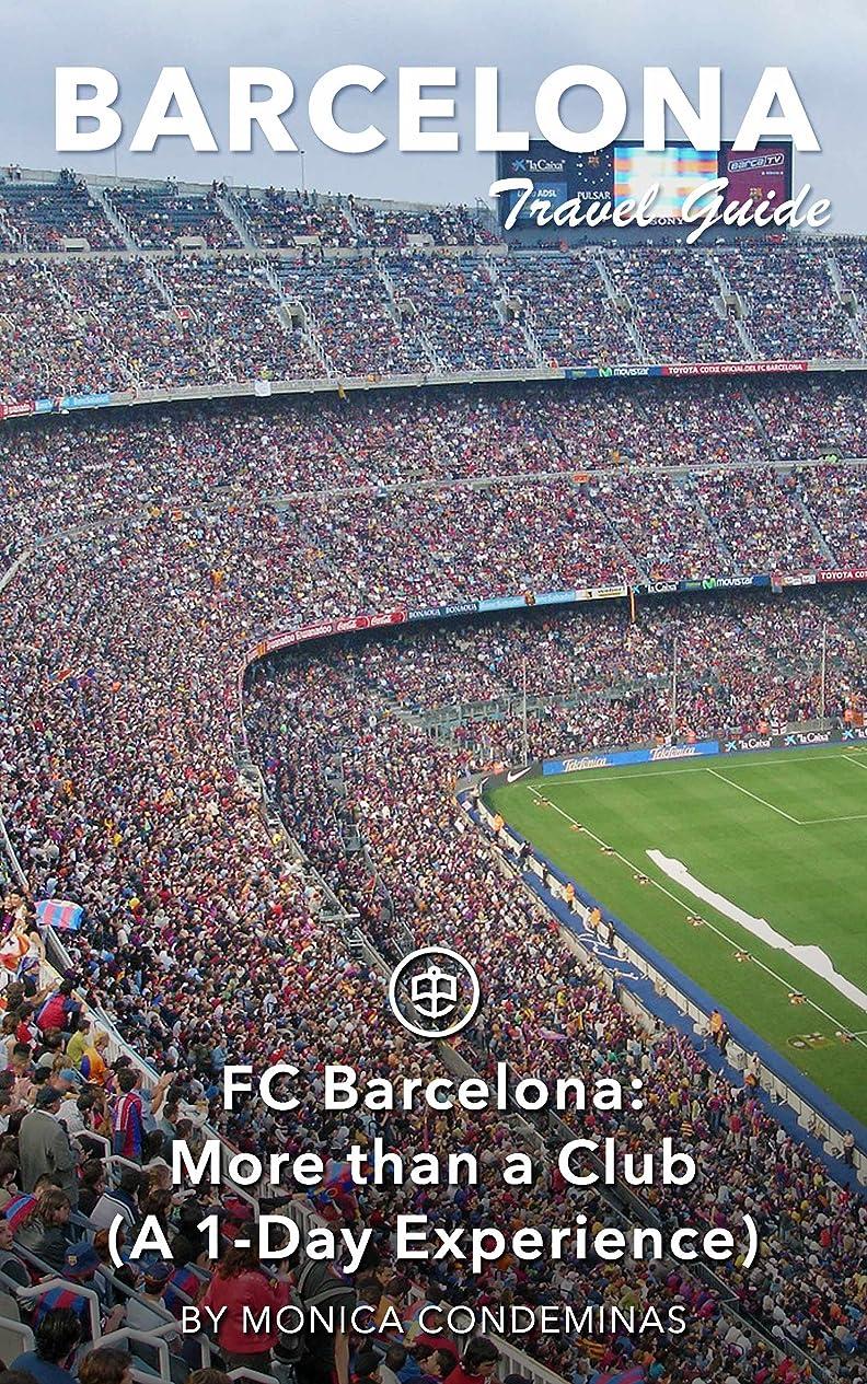 家具骨の折れる発音Barcelona Travel Guide (Unanchor) - FC Barcelona: More than a Club (A 1-Day Experience) (English Edition)