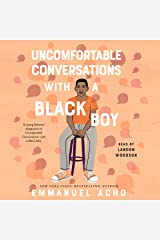 Uncomfortable Conversations with a Black Boy Audible Audiobook