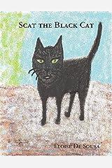 Scat the Black Cat Kindle Edition