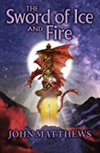 The Sword of Ice and Fire (Red Dragon Rising Book 1)