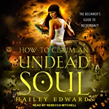 How to Claim an Undead Soul: Beginner's Guide to Necromancy Series, Book 2