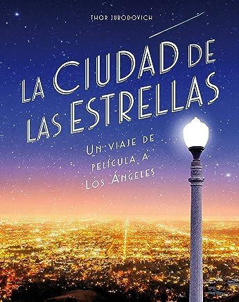 La ciudad de las estrellas: Un viaje de película a Los Ángeles