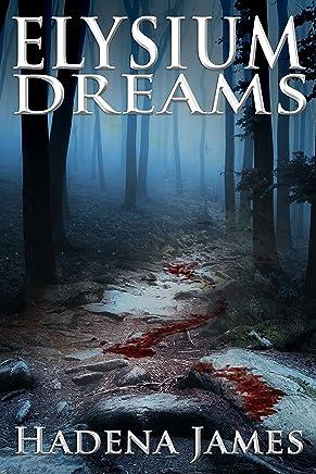 Elysium Dreams (Dreams & Reality Series Book 2) (English Edition)