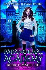 Paranormal Academy Book 1: Magic 101 Kindle Edition