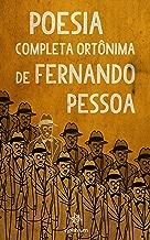 Poesia Completa Ort?nima de Fernando Pessoa (Portuguese Edition)