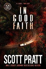In Good Faith: A Legal Thriller (Joe Dillard Series Book 2) Kindle Edition