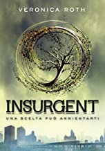 Insurgent (Divergent Saga Vol. 2) (Italian Edition)